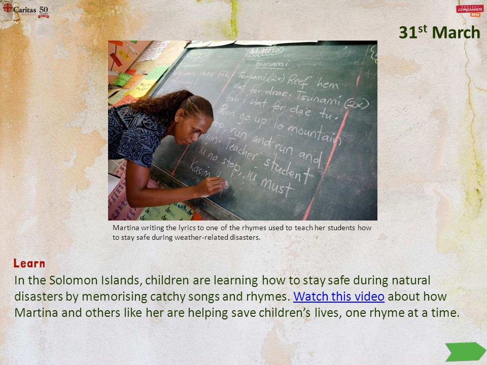 In the Solomon Islands, children are learning how to stay safe during natural disasters by memorising catchy songs and rhymes.