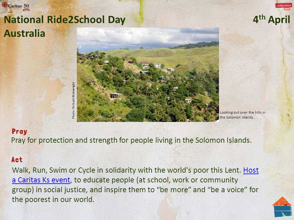 Walk, Run, Swim or Cycle in solidarity with the world's poor this Lent. Host a Caritas Ks event, to educate people (at school, work or community group