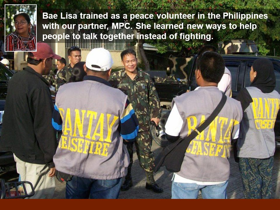 Bae Lisa trained as a peace volunteer in the Philippines with our partner, MPC.