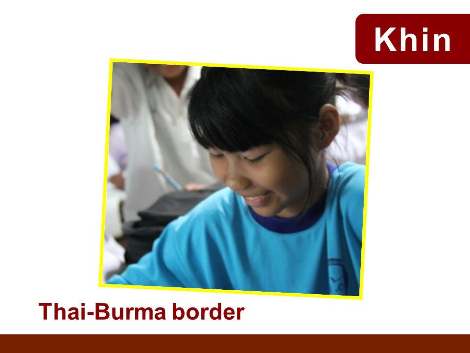 Thai-Burma border Khin