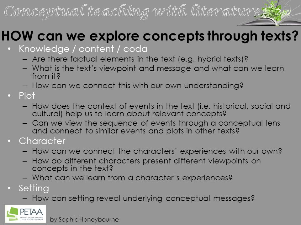 by Sophie Honeybourne HOW can we explore concepts through texts.