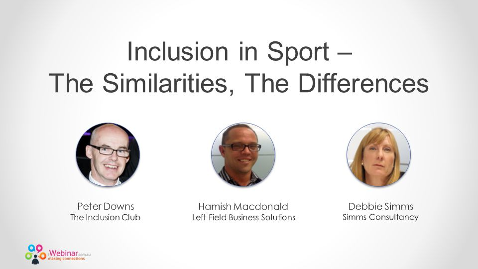 Inclusion in Sport – The Similarities, The Differences