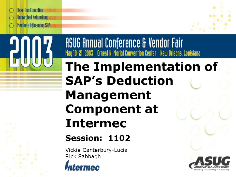 Topics To Be Covered Overview of Intermec Overview of DMC Debit/Credit Offset Document Owners Document Flow Notes Tickler Implementation Project Timeline Set-up and Configuration Custom Programs Business Perspective Account Management by Aging Account Management by To-Do List