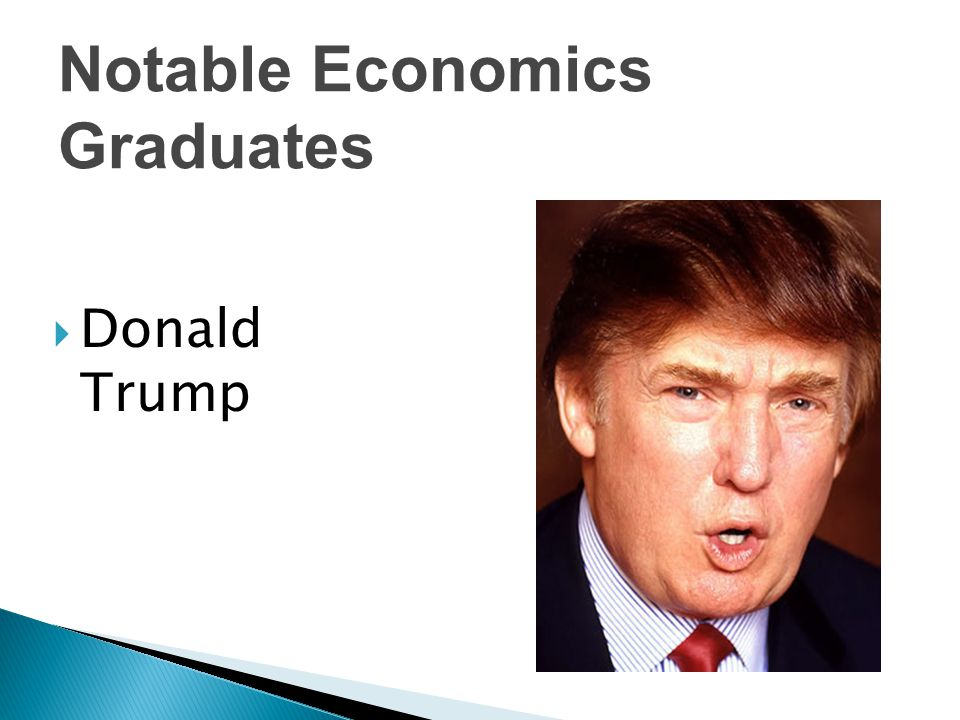  Donald Trump Notable Economics Graduates