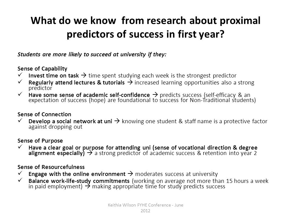 What do we know from research about proximal predictors of success in first year.