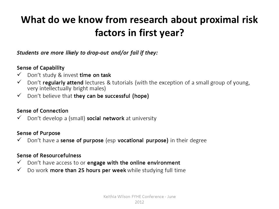 What do we know from research about proximal risk factors in first year.