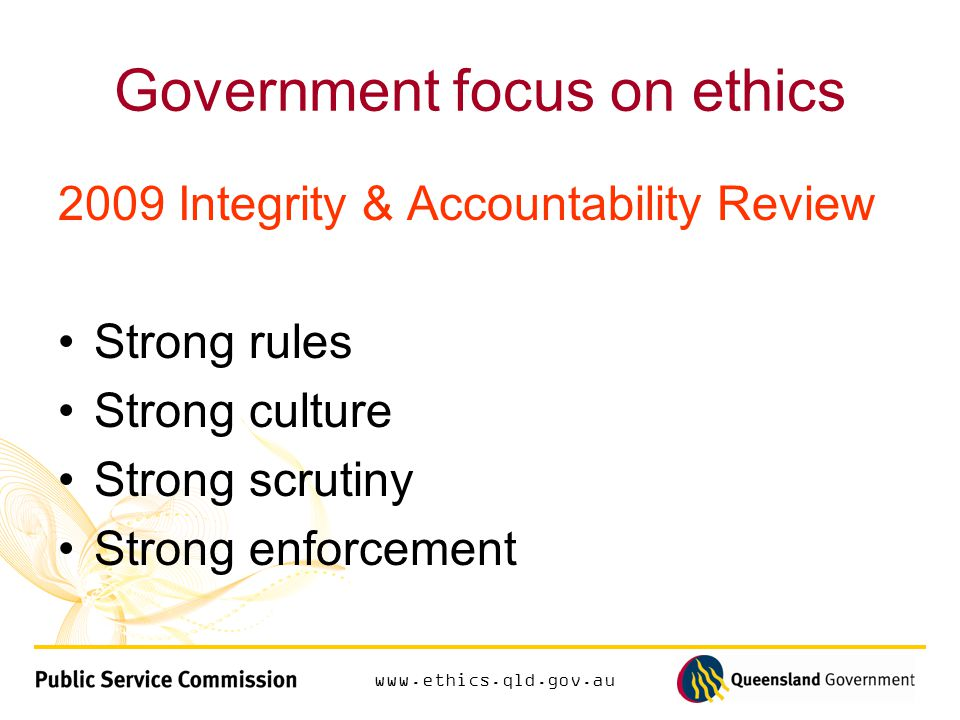 www.ethics.qld.gov.au Exploring ethics How will you demonstrate ethical responsibility at work?