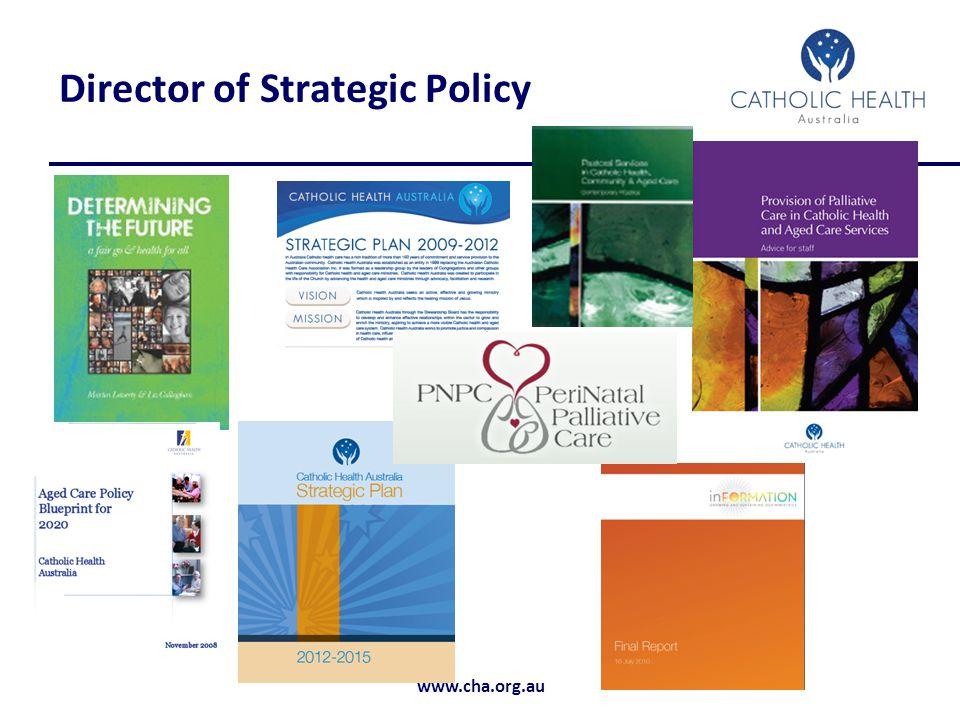 www.cha.org.au Director of Strategic Policy