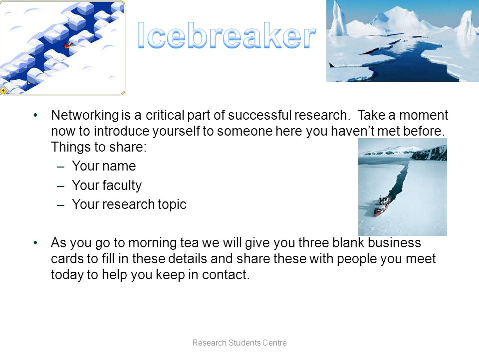 Networking is a critical part of successful research.