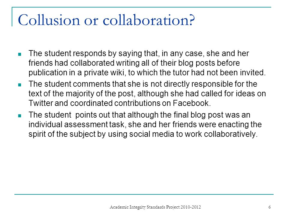 Collusion or collaboration.