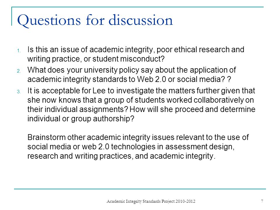 References and resources Anyangwe E (2012) 'Academic integrity 2.0: maintaining values and openness in a digital world,' The Guardian, 6 th July http://www.guardian.co.uk/higher-education-network/blog/2012/jul/05/plagiarism-ip-rights-and- academic-integrity Bretag, T., Mahmud, S., East, J., Green, M., James, C., McGowan, U., Partridge, L., Walker, R.