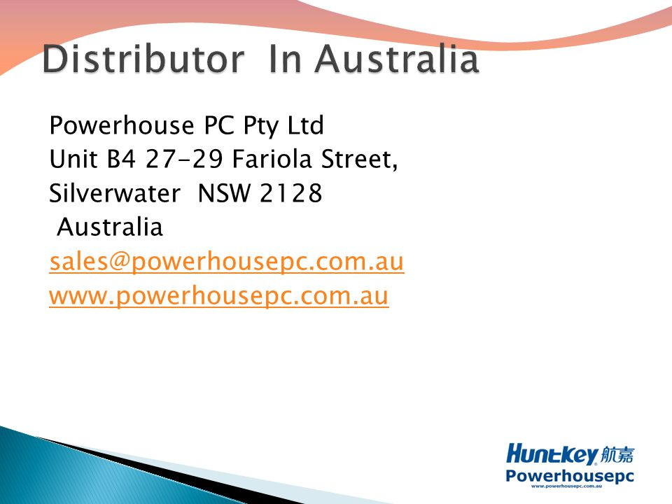 Powerhouse PC Pty Ltd Unit B4 27-29 Fariola Street, Silverwater NSW 2128 Australia sales@powerhousepc.com.au www.powerhousepc.com.au
