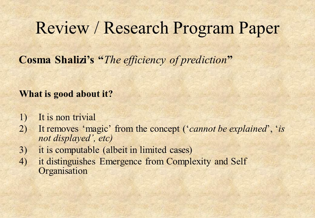 Review / Research Program Paper What is good about it.
