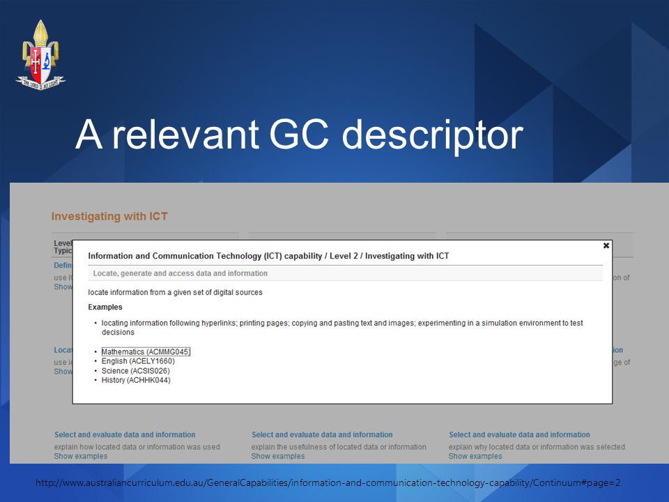 A relevant GC descriptor http://www.australiancurriculum.edu.au/GeneralCapabilities/information-and-communication-technology-capability/Continuum#page=2