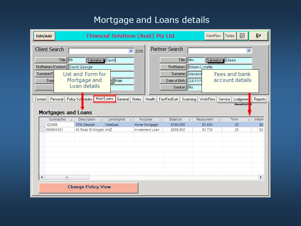 Mortgage and Loans details List and Form for Mortgage and Loan details Fees and bank account details