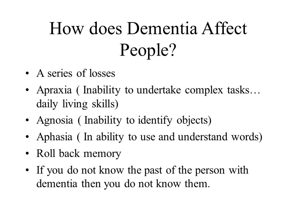 How does Dementia Affect People.