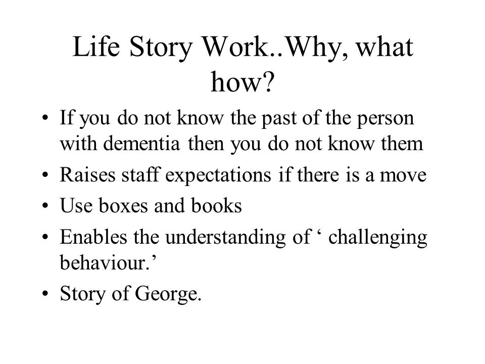 Life Story Work..Why, what how.