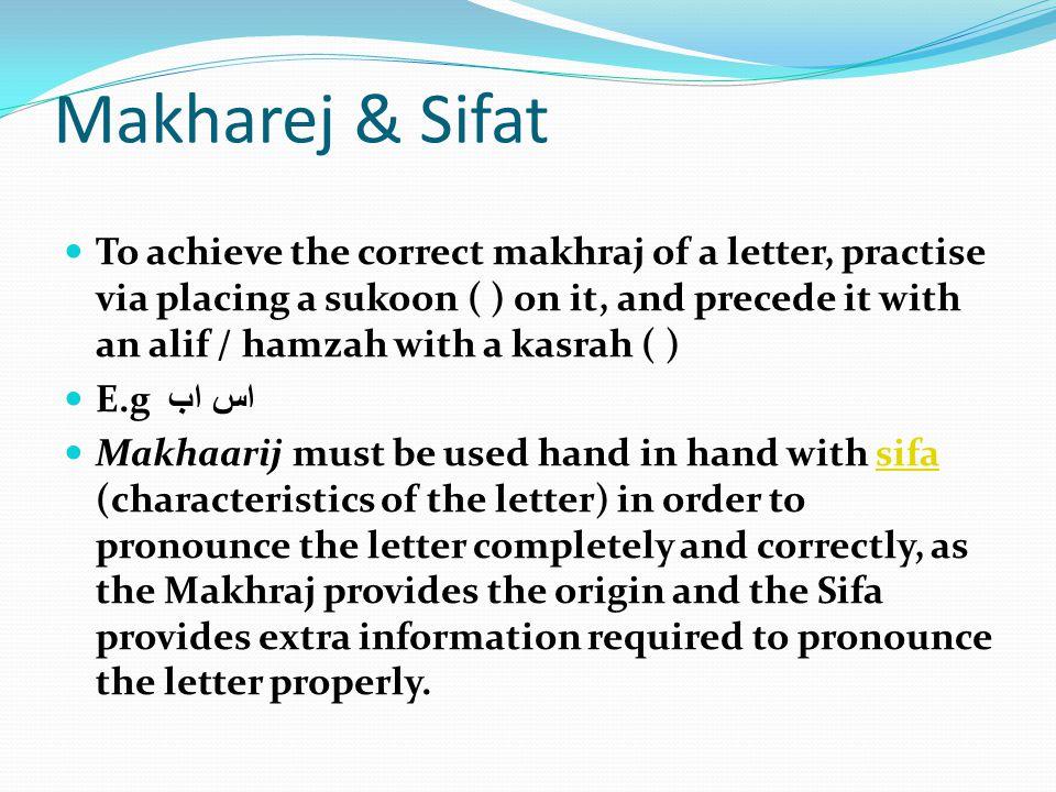 Main Makhaarij There are 5 main categories of Makhaarij : 1.