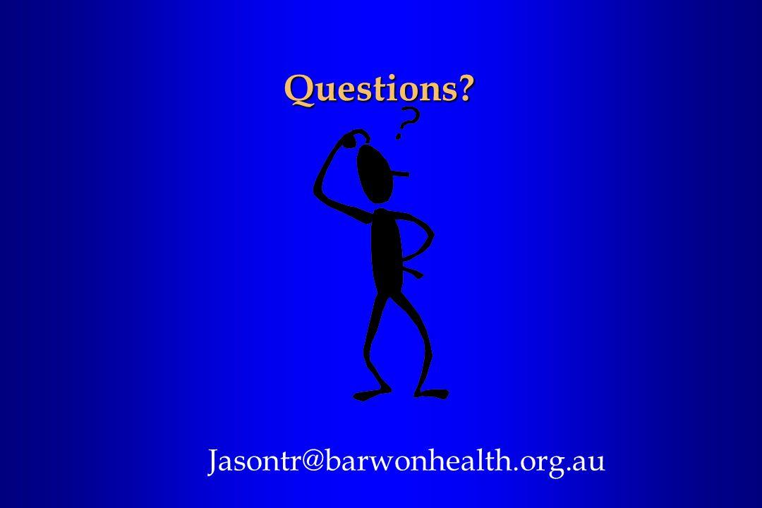 Questions Jasontr@barwonhealth.org.au