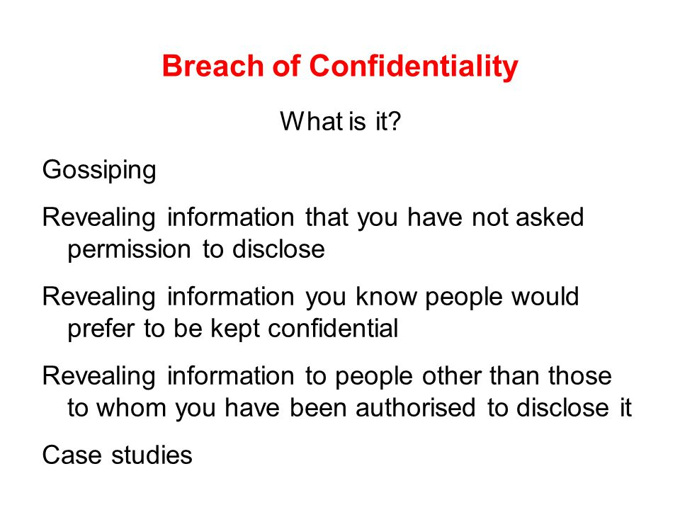 Breach of Confidentiality What is it.
