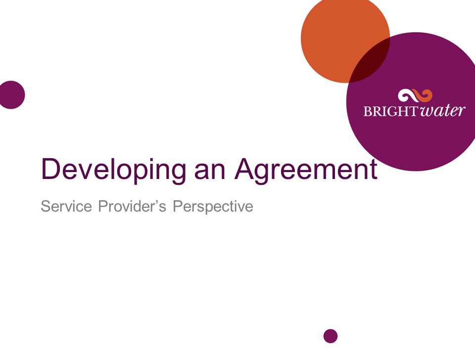 Developing an Agreement Service Provider's Perspective
