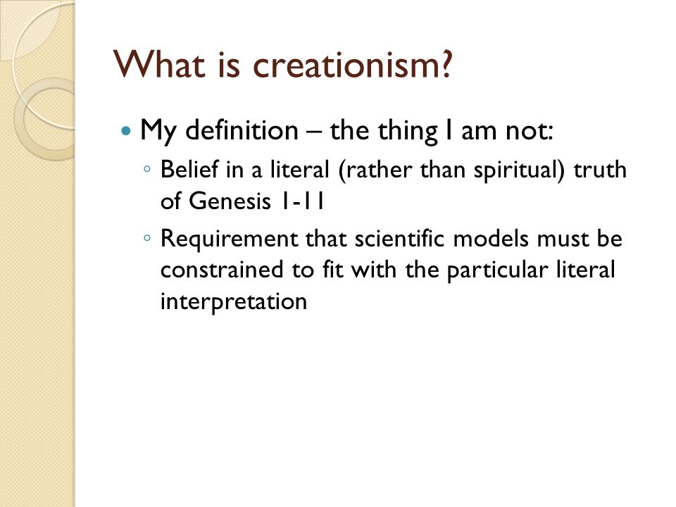 What is creationism.