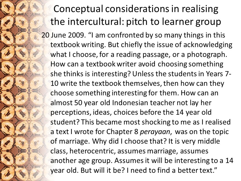 Conceptual considerations in realising the intercultural: pitch to learner group 20 June 2009.