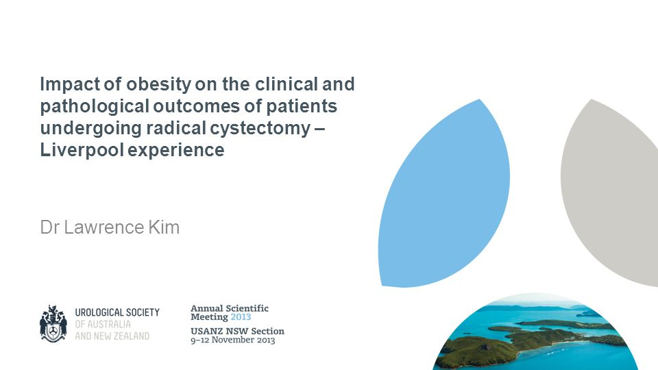 Impact of obesity on the clinical and pathological outcomes of patients undergoing radical cystectomy – Liverpool experience Dr Lawrence Kim