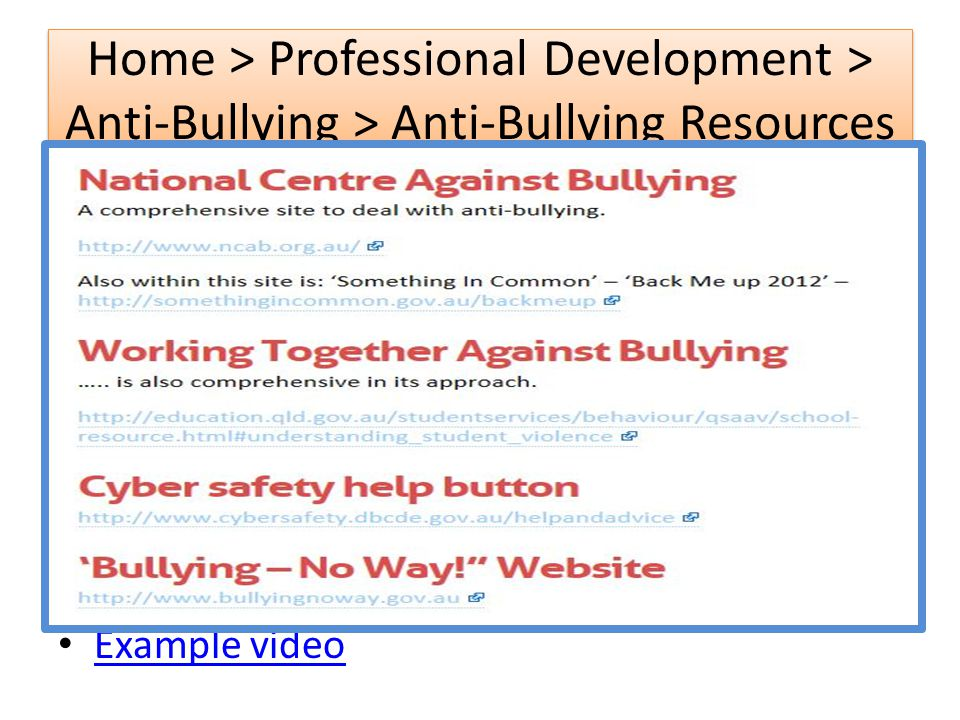 Example video Home > Professional Development > Anti-Bullying > Anti-Bullying Resources