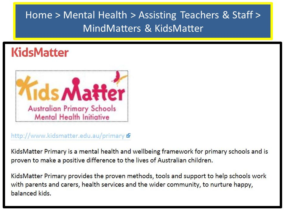 Home > Mental Health > Assisting Teachers & Staff > MindMatters & KidsMatter