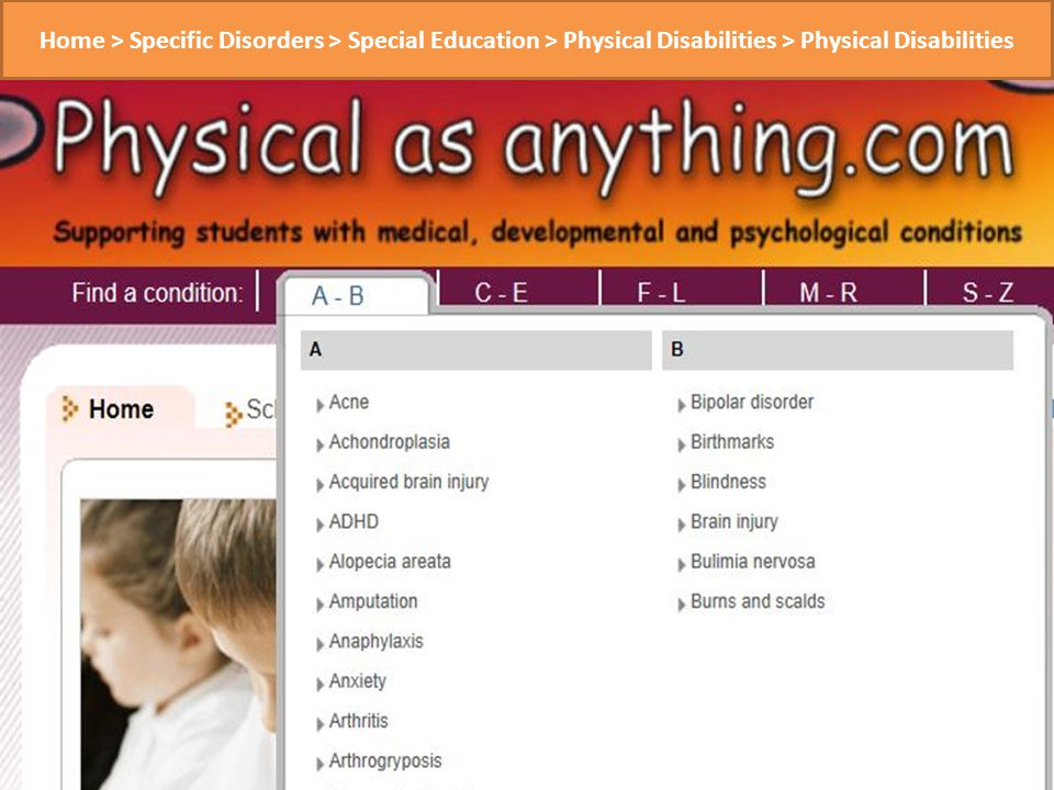 Home > Specific Disorders > Special Education > Physical Disabilities > Physical Disabilities