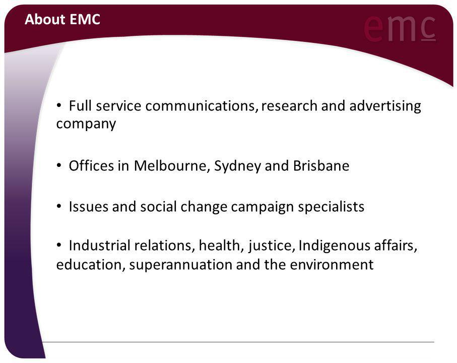 About EMC Our service offer includes: Strategic Communications Planning Market and Social Research Public Relations and Media Management Crisis and Issues Management and Reputation Protection Advertising Digital Campaigns including web site development, video production and management of web 2.0 strategies