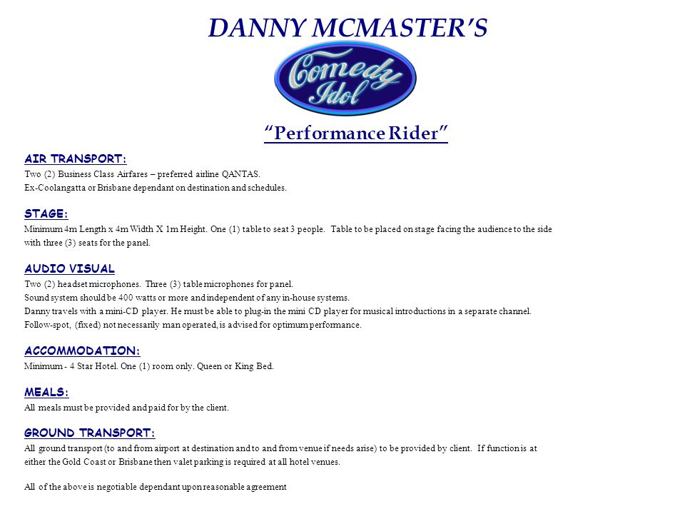 DANNY MCMASTER'S How long do the contestants get to study their comedy routines.