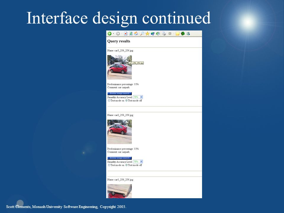 Scott Clements, Monash University Software Engineering, Copyright 2003. Interface design continued