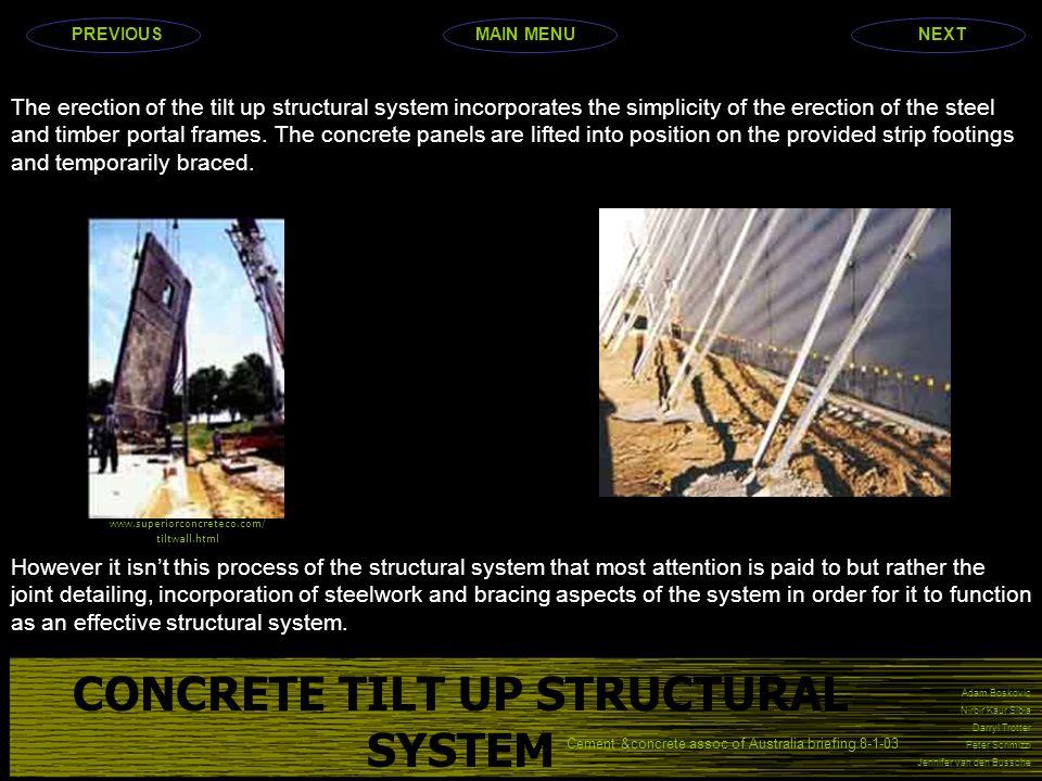 Adam Boskovic Nirbir Kaur Sibia Darryl Trotter Peter Scrimizzi Jennifer van den Bussche The erection of the tilt up structural system incorporates the