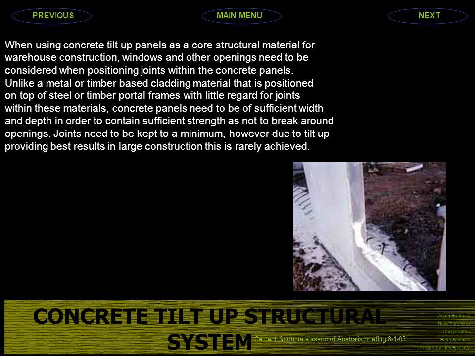 Adam Boskovic Nirbir Kaur Sibia Darryl Trotter Peter Scrimizzi Jennifer van den Bussche When using concrete tilt up panels as a core structural materi