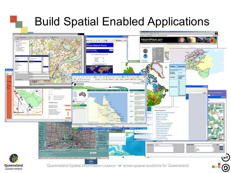 Queensland Spatial Information Council smart spatial solutions for Queensland Build Spatial Enabled Applications