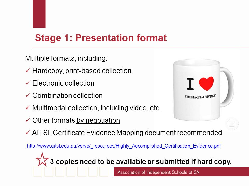 Stage 1: Presentation format Multiple formats, including: Hardcopy, print-based collection Electronic collection Combination collection Multimodal col