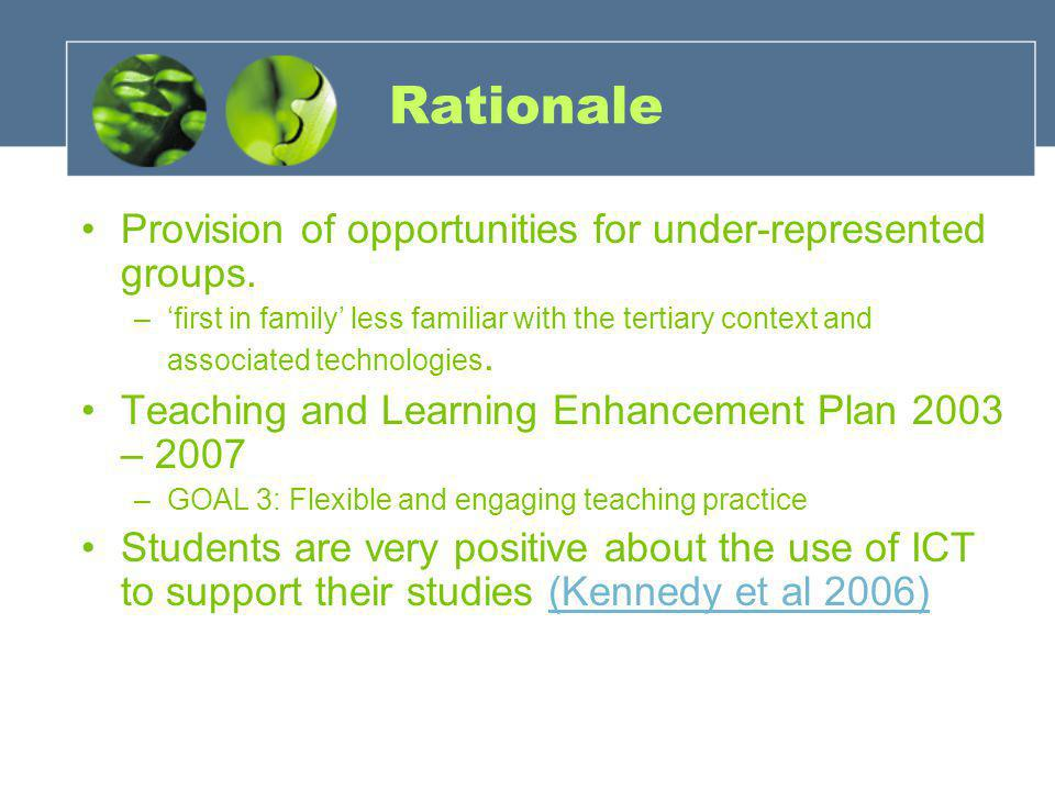 Rationale Provision of opportunities for under-represented groups.