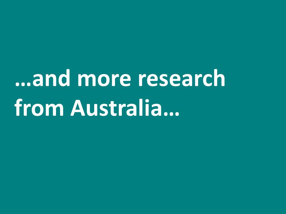 …and more research from Australia…