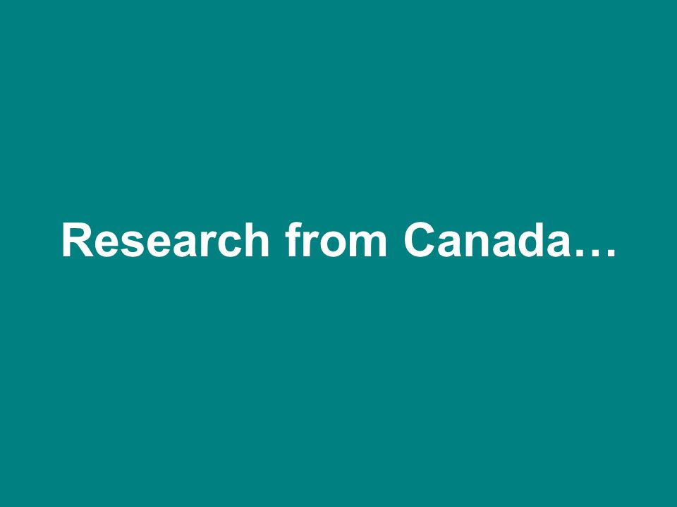 Research from Canada…