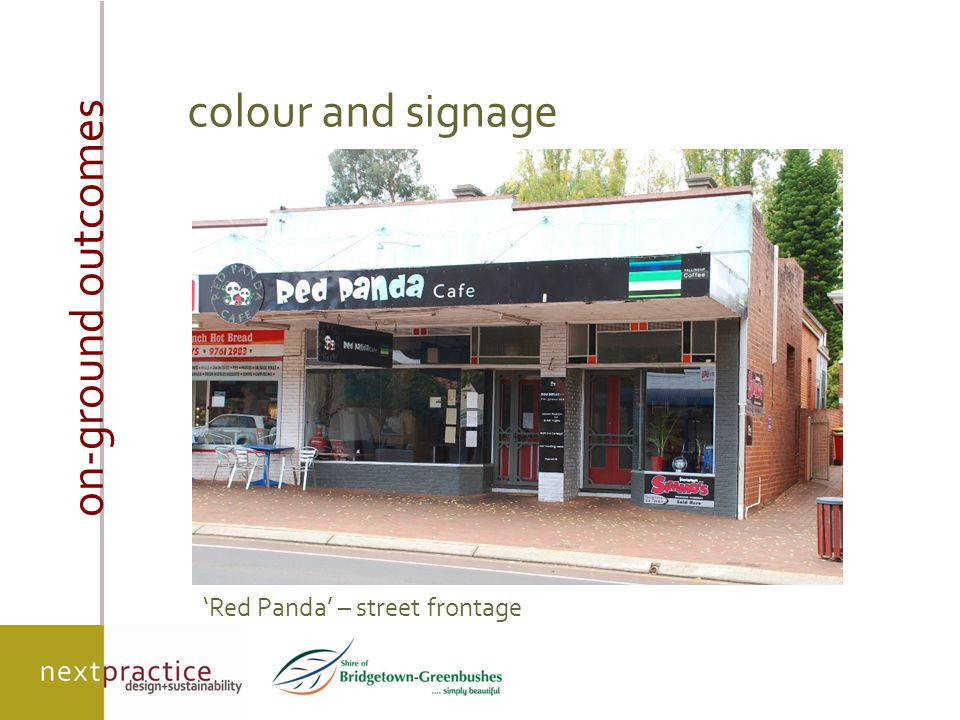 on-ground outcomes colour and signage 'Red Panda' – street frontage