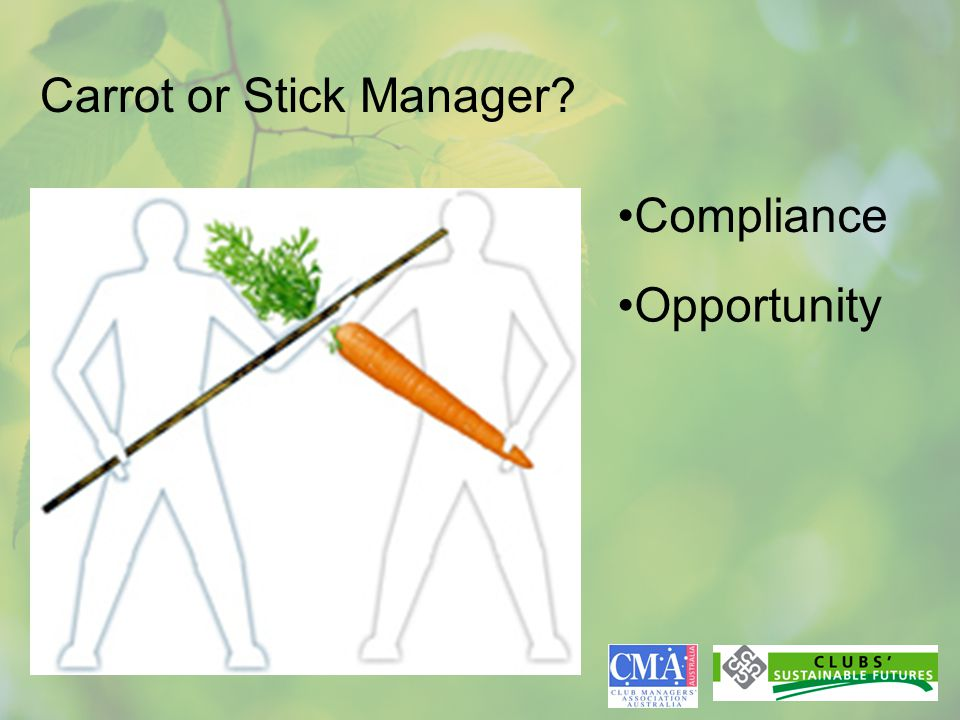 Carrot or Stick Manager Compliance Opportunity