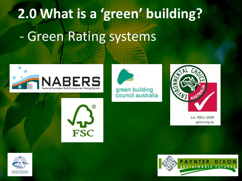 2.0 What is a 'green' building? - Green Rating systems