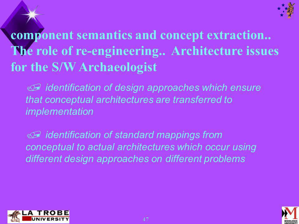 47 component semantics and concept extraction.. The role of re-engineering..