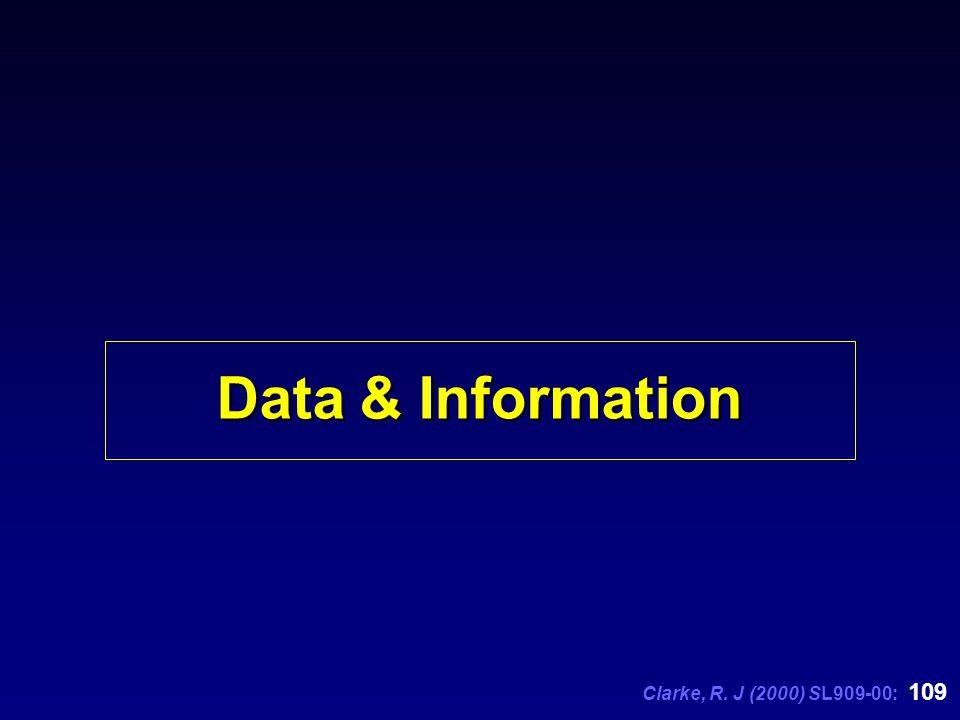 Clarke, R. J (2000) SL909-00: 109 Data & Information