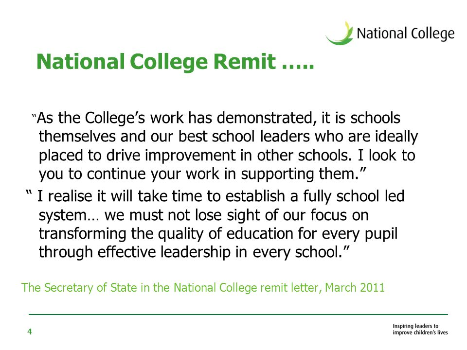 4 National College Remit …..