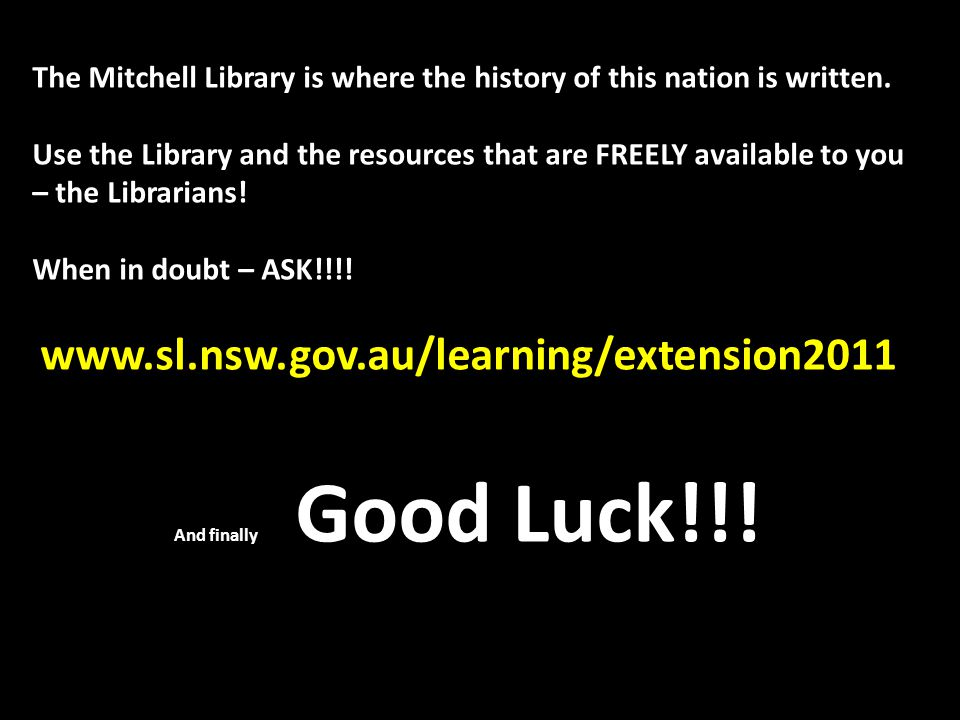 The Mitchell Library is where the history of this nation is written.