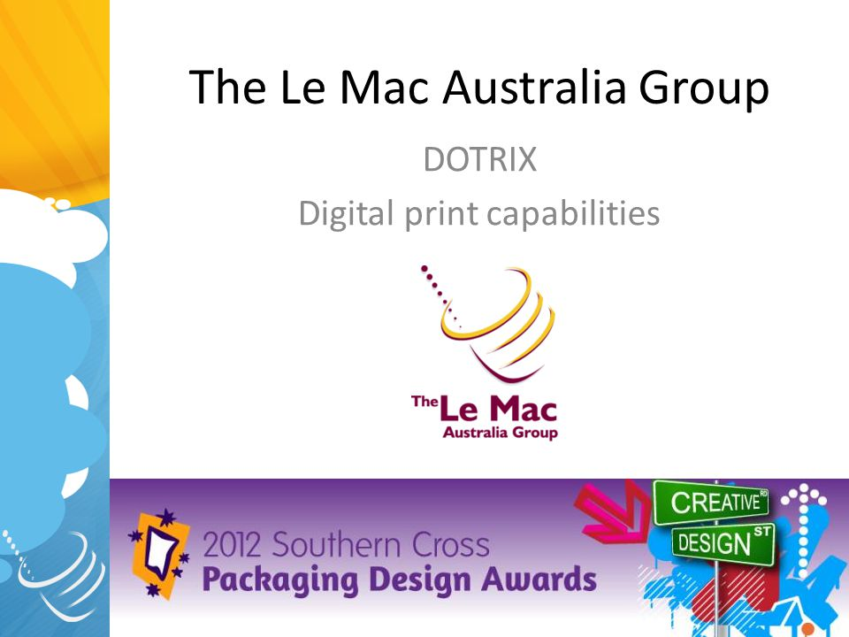 The Le Mac Australia Group DOTRIX Digital print capabilities