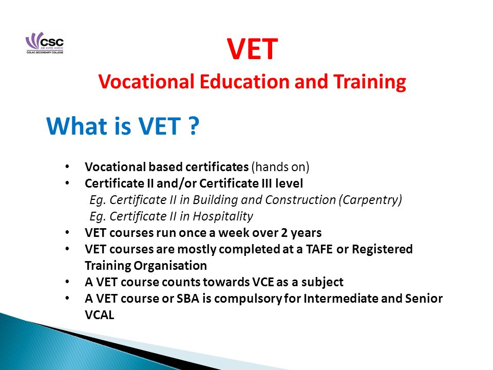 VET Vocational Education and Training What is VET .